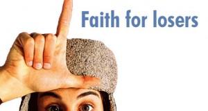 Faith for Losers | Gospel brew