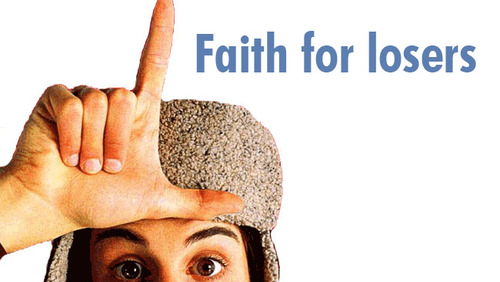 Faith for Losers | Gospel brew