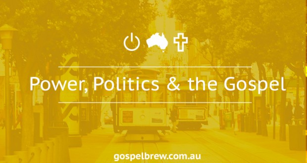 Power, Politics and the Gospel